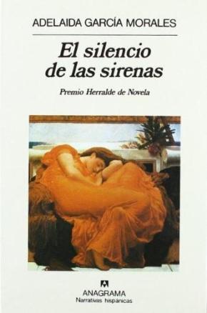 Portada de El Silencio De Las Sirenas (finalista Premio Herralde 1985)