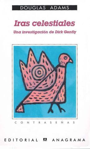 Portada de Iras Celestiales: Una Investigacion De Dirk Gently