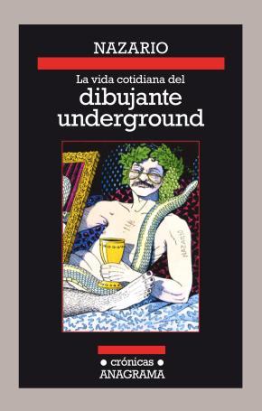 Portada de La Vida Cotidiana Del Dibujante Underground