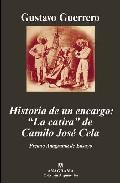 Portada de Historia De Un Encargo: La Catira De Camilo Jose Cela (xxxvi Prim Io Anagrama De Ensayo)