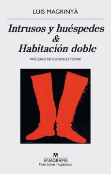 Portada de Intrusos Y Huespedes / Habitacion Doble