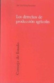 Portada de Los Derechos De Produccion Agricolas