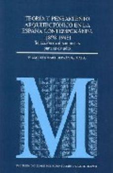 Portada de Teoria Y Pensamiento Arquitectonico En La España Contemporanea (1 898-1948): Seleccion De Documentos