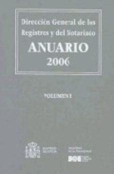 Portada de Anuario 2006. Direccion General De Los Registros Y Del Notariado 4 Vols + Cd-rom