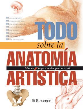 Portada de Todo Sobre La Anatomia Artistica