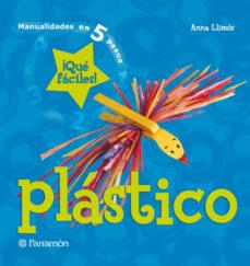 Portada de Plastico: Manualidades En 5 Pasos