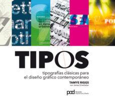 Portada de Tipos: Tipografias Clasicas Para El Diseño Grafico Contemporaneo