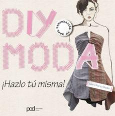 Portada de Diy Moda – ¡hazlo Tu Misma!