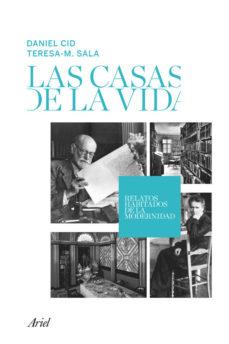 Portada de Las Casas De La Vida: Relatos Habitados De La Modernidad