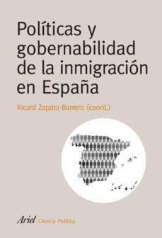 Portada de Politicas Y Gobernabilidad De La Inmigracion En España