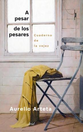 Portada de A Pesar De Los Pesares: Cuaderno De La Vejez