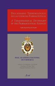 Portada de Diccionario Terminologico De Las Ciencias Farmaceuticas / A Termi Nological Dictionary Of The Pharmaceutical Sciencies Ingles-español/spanish-english