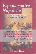 Portada de España Contra Napoleon: Guerrillas, Bandoleros Y El Mito Del Pueb Lo En Armas (1808-1814)