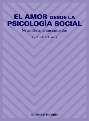 Portada de El Amor Desde La Psicologia Social