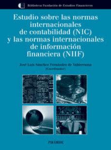 Portada de Estudio Sobre Las Normas Internacionales De Contabilidad (nic) Y Las Normas Internacionales De Informacion Financiera (nif)