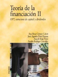 Portada de Teoria De La Financiacion Ii: Opt, Estructura Capital Y Dividendo S