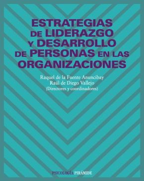 Portada de Estrategias De Liderazgo Y Desarrollo De Personas En Las Organiza Ciones