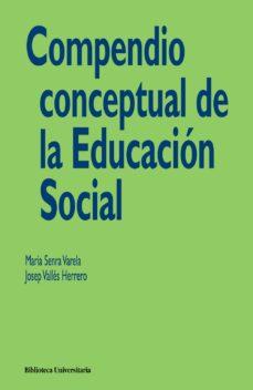 Portada de Compendio Conceptual De La Educacion Social