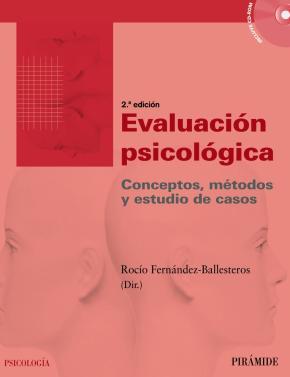 Portada de Evaluacion Psicologica: Conceptos, Metodos Y Estudio De Casos (2ª Ed.)