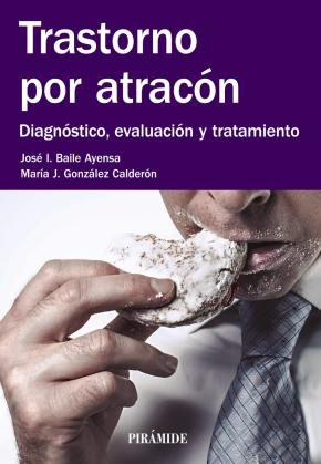 Portada de Trastorno Por Atracon: Diagnostico, Evaluacion Y Tratamiento