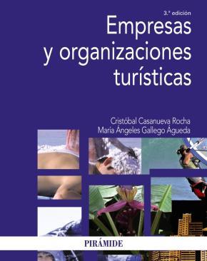Portada de Empresas Y Organizaciones Turisticas (3ª Ed.)