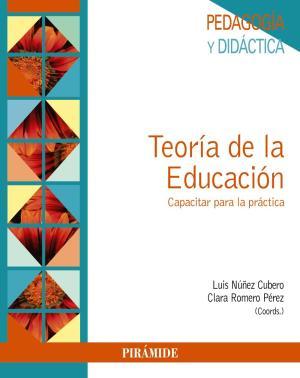 Portada de Teoria De La Educacion: Capacitar Para La Practica