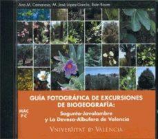 Portada de Guia Fotografica De Excursiones De Biogeografia: Sagunto-javalamb Re Y La Devesa-albufera De Valencia (cd-rom)