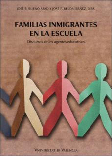 Portada de Familias Inmigrantes En La Escuela: Discursos De Los Agentes Educ Ativos