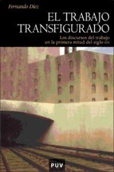 Portada de El Trabajo Transfigurado