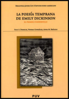 Portada de La Poesia Temprana De Emily Dickinson: Primer Cuadernillo