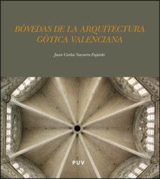 Portada de Bovedas De La Arquitectura Gotica Valenciana