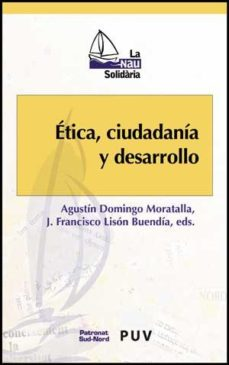 Portada de Etica, Ciudadana Y Desarrollo