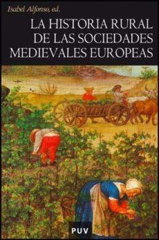 Portada de Historia Rural De Las Sociedades Medievales Europeas