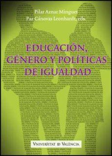 Portada de Educacion, Genero Y Politicas De Igualdad