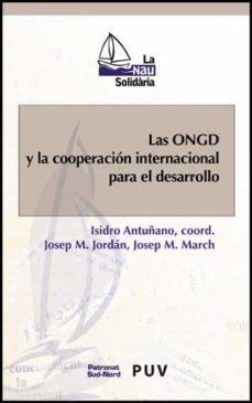 Portada de Las Ongd Y La Cooperacion Internacional Para El Desarrollo