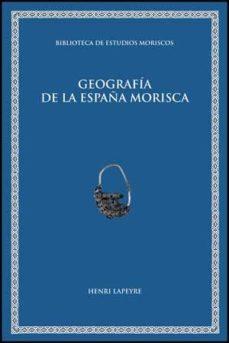 Portada de Geagrafia España Morisca