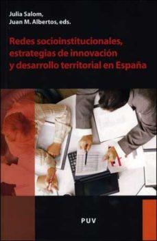 Portada de Redes Socioinstitucionales, Estrategias De Innovacion Y Desarroll O Territorial En España