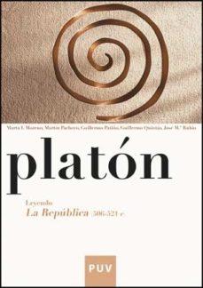 Portada de Platon. Leyendo La Republica (506-521 C)