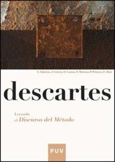 Portada de Descartes.leyendo El Discurso Del Metodo