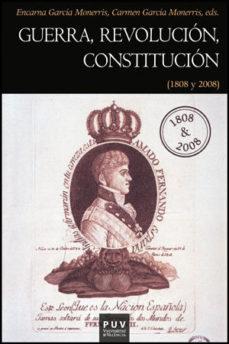 Portada de Guerra, Revolucion, Constitucion (1808 Y 2008)