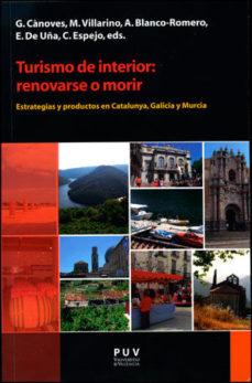 Portada de Turismo De Interior: Renovarse O Morir
