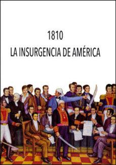 Portada de 1810. La Insurgencia De America: Congreo Internacional Reunido En Valencia, 22-27 De Marzo De 2010