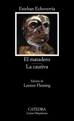 Portada de El Matadero; La Cautiva (9ª Ed.)