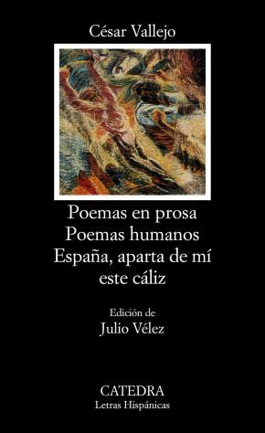 Portada de Poemas En Prosa. Poemas Humanos. España Aparta De Mi Este Caliz