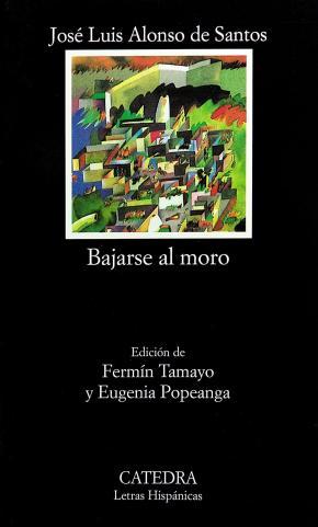 Portada de Bajarse Al Moro (16ª Ed.)