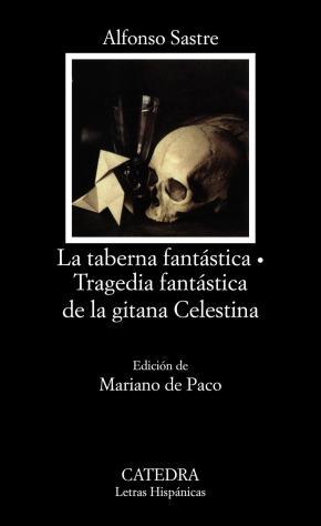 Portada de La Taberna Fantastica ; Tragedia Fantastica De La Gitana Celestin A
