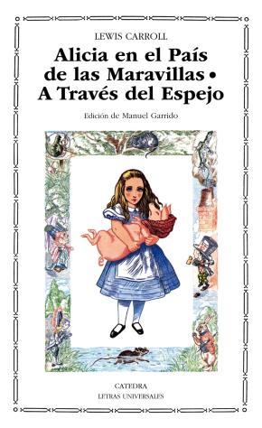Portada de Alicia En El Pais De Las Maravillas: A Traves Del Espejo