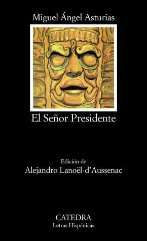 Portada de El Señor Presidente (5ª Ed.)