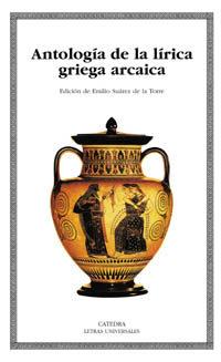 Portada de Antologia De La Lirica Griega Arcaica