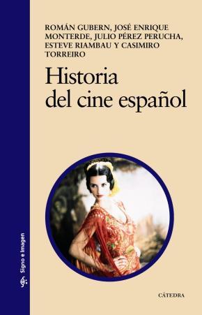 Portada de Historia Del Cine Español (6ª Ed.)